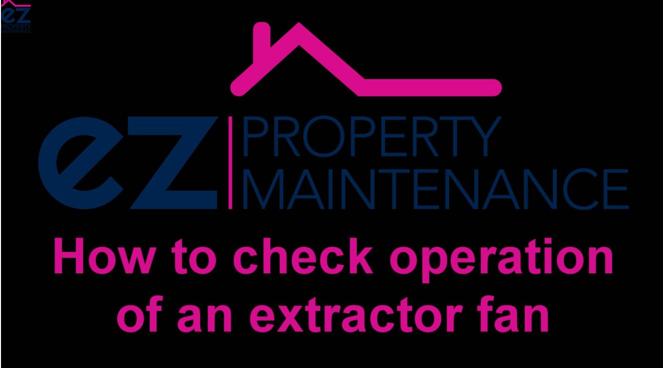 How to check operation of an extractor fan
